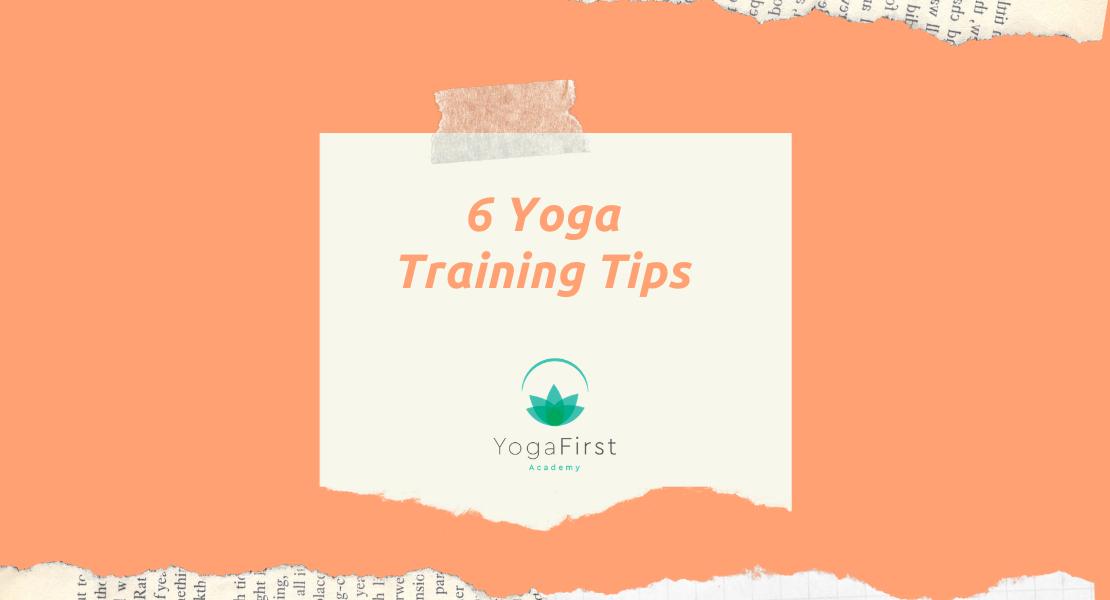 6 Yoga Training Tips